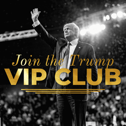 Join the Trump VIP Club